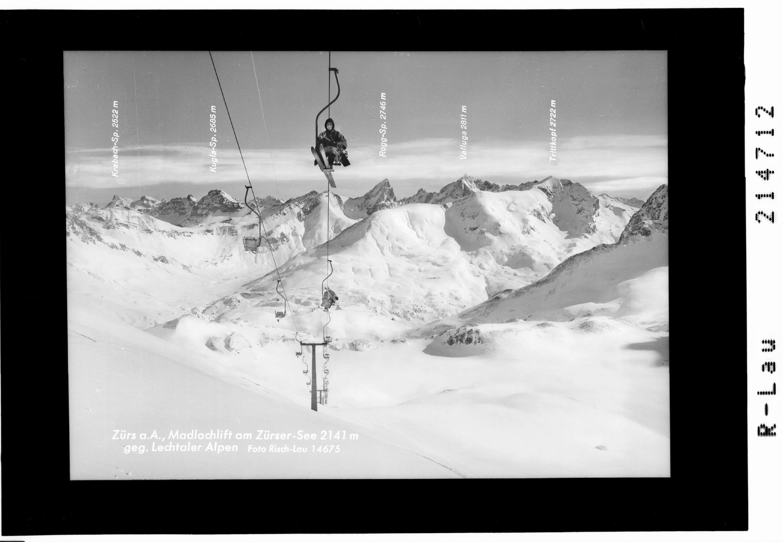 Zürs am Arlberg / Madlochlift am Zürsersee 2141 m gegen Lechtaler Alpen von Risch-Lau