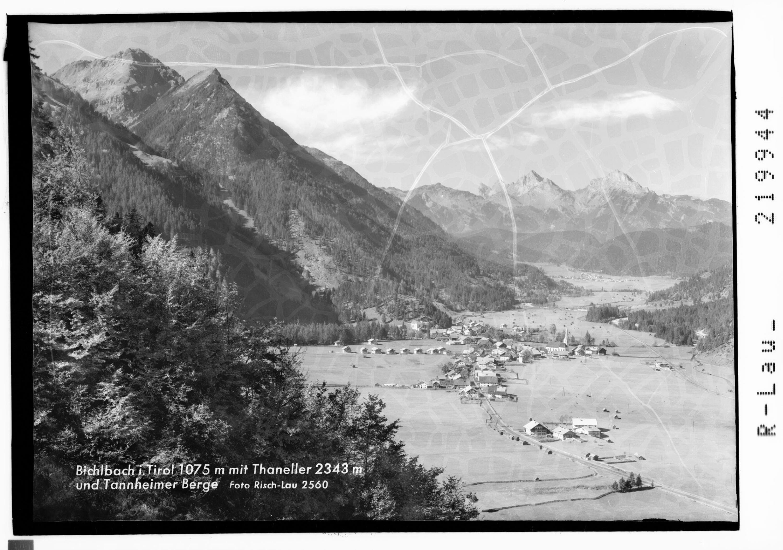 Bichlbach in Tirol 1075 m mit Thaneller 2343 m und Tannheimer Berge von Risch-Lau