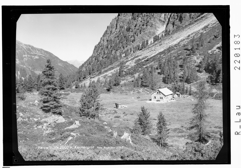 Verpeilhütte 2000 m, Kaunergrat von Risch-Lau