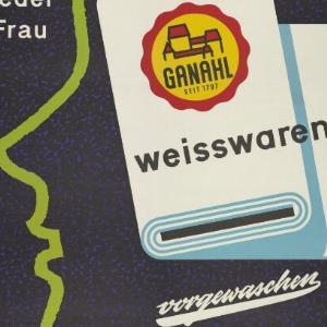 Werbeplakat des Textilunternehmens Ganahl / Karl Barbach, Vorarlberger Graphik ; Textilwerke Ganahl, Feldkirch von Offsetdruck Vorarlberger Graphische Anstalt