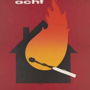 Werbeplakat der Brandverhütungsstelle Bregenz / Othmar Motter, Vorarlberger Grafik ; Brandverhütungsstelle Bregenz von Vorarlberger Graphische Anstalt
