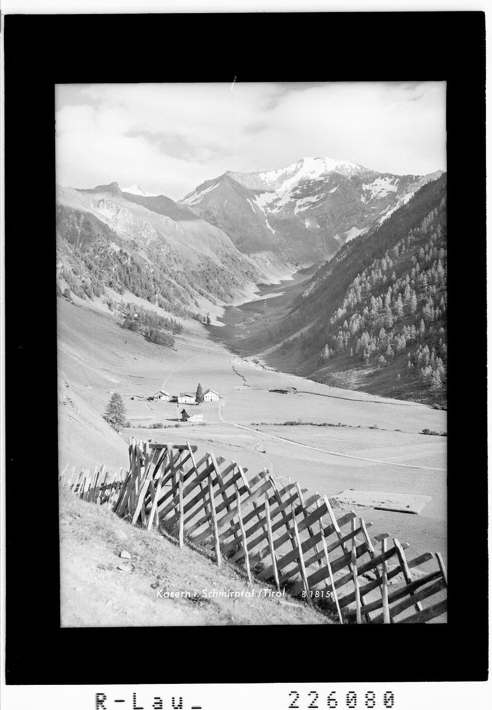 Kasern im Schmirntal / Tirol