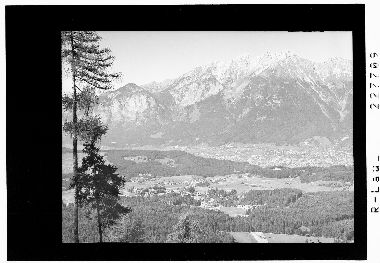 Igls 870 m gegen Innsbruck und Nordkette / Tirol von Wilhelm Stempfle