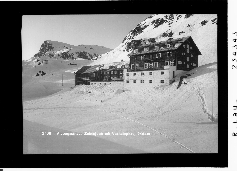 Alpengasthaus Zeinisjoch mit Versailspitze 2464 m von Rhomberg
