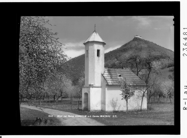 Blick zur Ruine Aggstein an der Donau / Wachau / Niederösterreich von Rhomberg