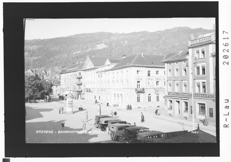 Bregenz - Bahnhofplatz gegen Pfänder von Risch-Lau