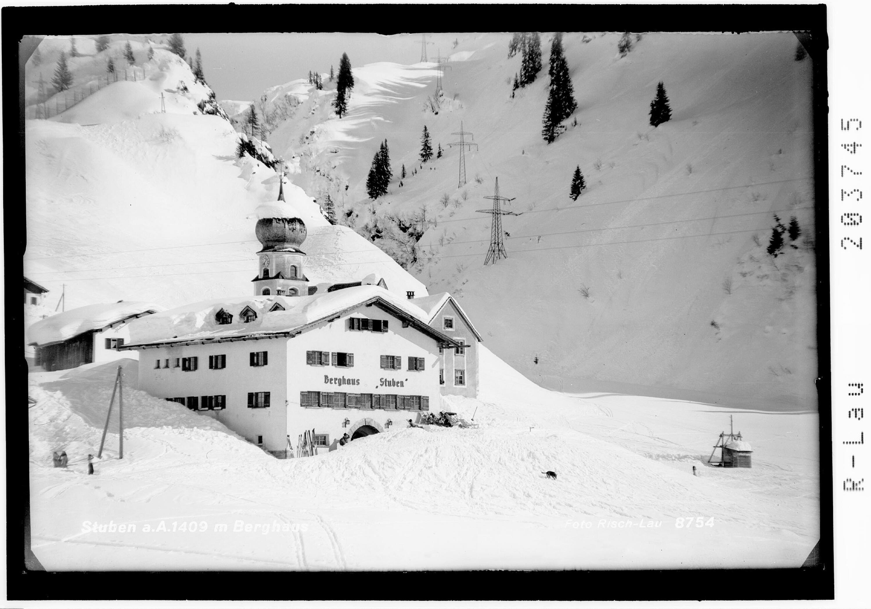 Stuben am Arlberg 1409 m Berghaus von Risch-Lau